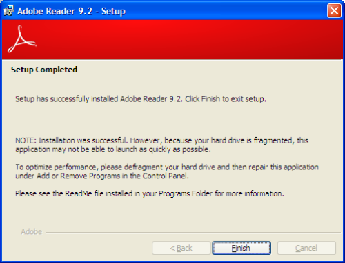 Adobe Reader 9 installation finishes and suggests me to defrag my hard drive