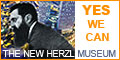The New Herzl Museum - Yes We Can
