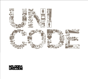 "the cover of the album ""Unicode"" by the band Miloopa. The letters in the word Unicode are made up of small symbols."